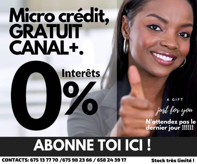 MICRO CREDIT GRATUIT CANAL+